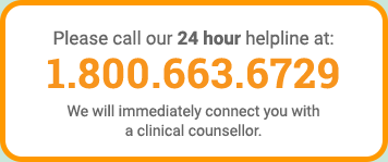 Please call our 24 hour helpline at 1.800.663.6729